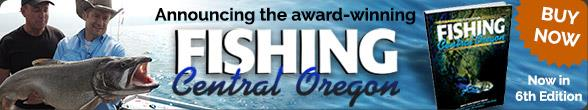 Announcing the Award Winning Fishing Central Oregon